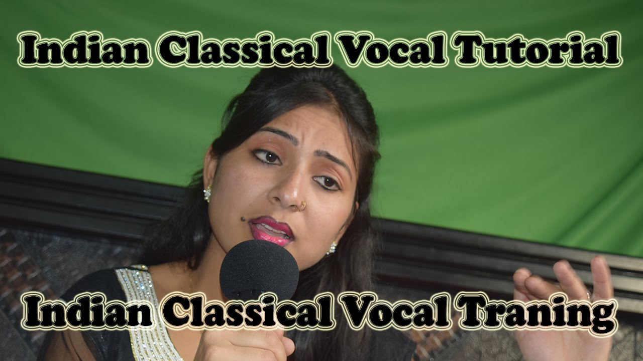 indian classical vocal music tutorial