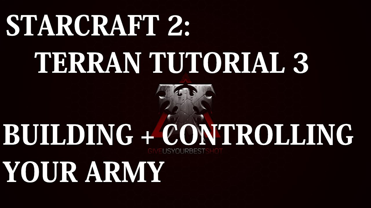 starcraft tutorial for beginners